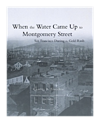When the Water Came Up to Montgomery Street